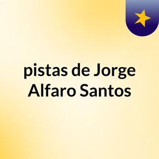 pistas de Jorge Alfaro Santos