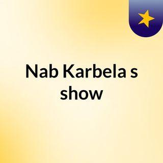 Nab Karbela's show
