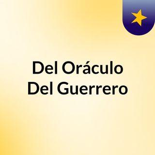 Del Oráculo Del Guerrero