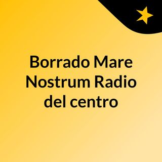 Borrado Mare Nostrum Radio del centro