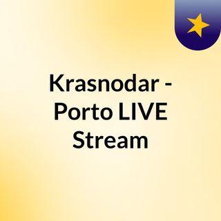 Krasnodar - Porto LIVE Stream#