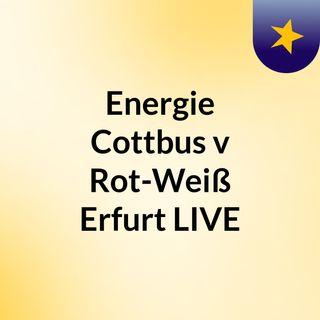 Energie Cottbus v Rot-Weiß Erfurt LIVE