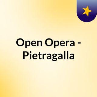 Open Opera - Pietragalla