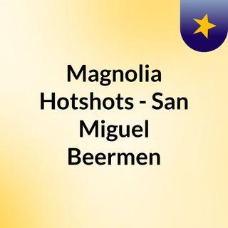 Magnolia Hotshots - San Miguel Beermen
