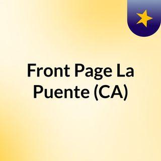 Front Page La Puente (CA)