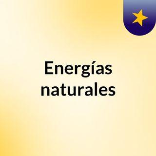 Energías naturales