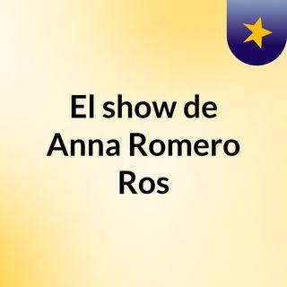 El show de Anna Romero Ros