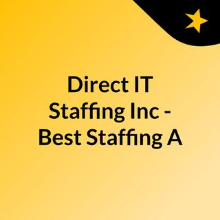 Direct IT Staffing shares Tips on Finding the Right Staffing Expert