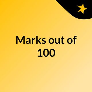 Marks out of 100 100/1