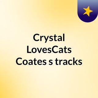 Crystal LovesCats Coates's tracks