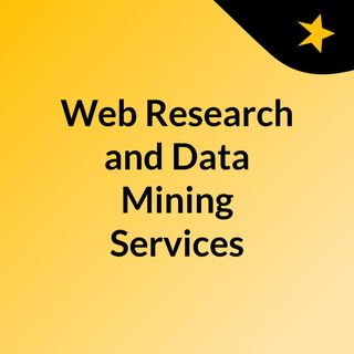 Web Research and Data Mining Services