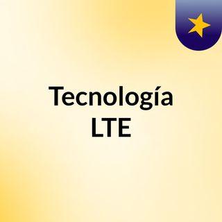 Tecnología LTE