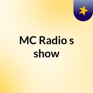 MC Radio's show