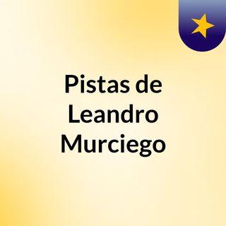 Leandro Murciego X RadioZurqui-Parte 2