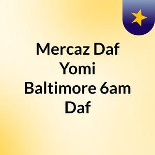 Mercaz Daf Yomi Baltimore 6am Daf