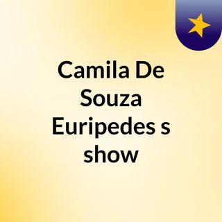 Camila De Souza Euripedes's show