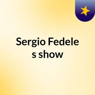 Sergio Fedele's show