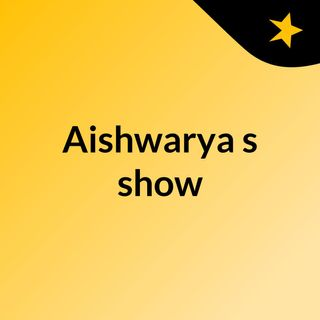 Aishwarya's show