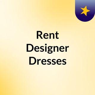 Get trendy designer dresses for women on rent