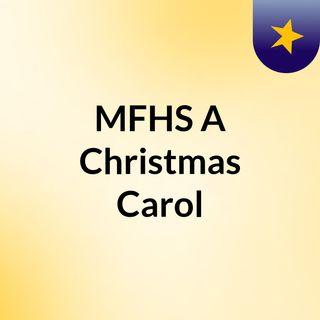 MFHS 'A Christmas Carol'