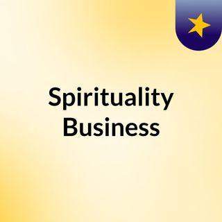 01 Spirituality Business: Tra Spirito e Materia