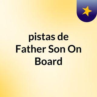 pistas de Father & Son On Board