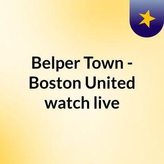 Belper Town - Boston United watch live