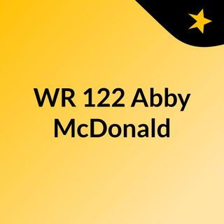 WR 122, Abby McDonald