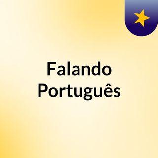 Falando Português
