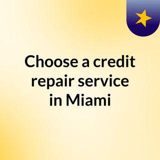 Choose a credit repair service in Miami