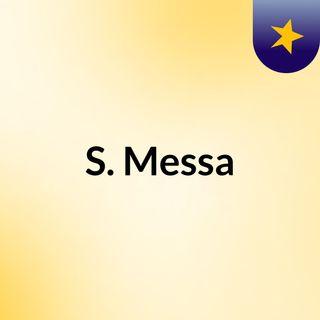 S. Messa