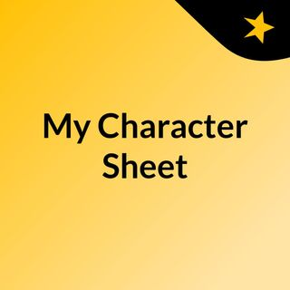 My Character Sheet