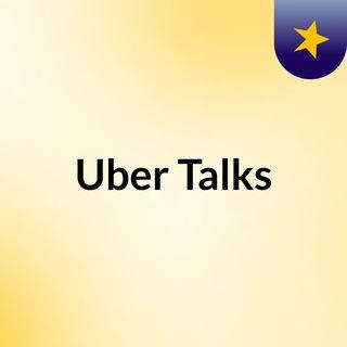 Uber Talks
