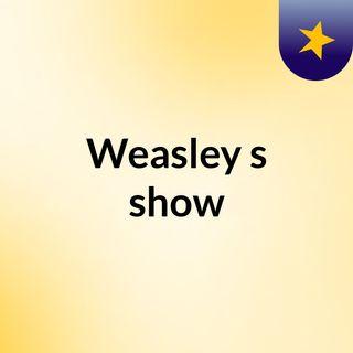 Weasley's show