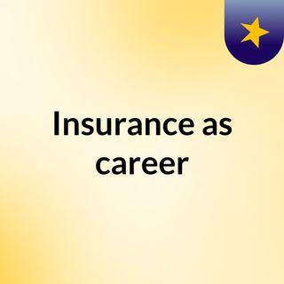 Insurance as career podcast