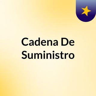 4mSupplyChain / Cadenas De suministro