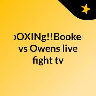 bOXINg!!Booker vs Owens live fight tv