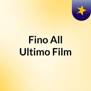 Fino All'Ultimo Film