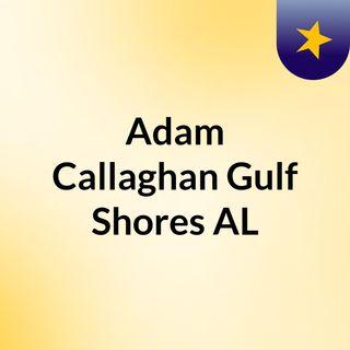 Adam Callaghan Gulf Shores, AL - Work as a Personal Trainer