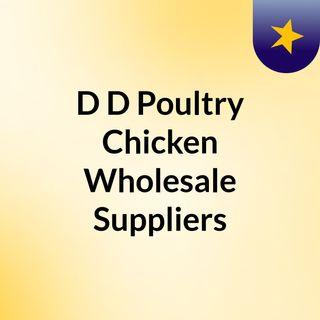 D&D Poultry Chicken Wholesale Suppliers