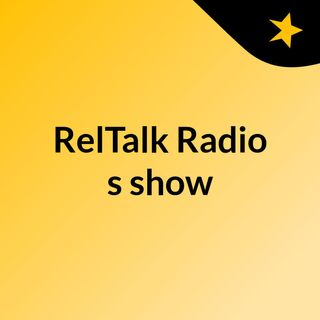 RelTalk Radio's show