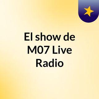 Live Radio - M07 - #1