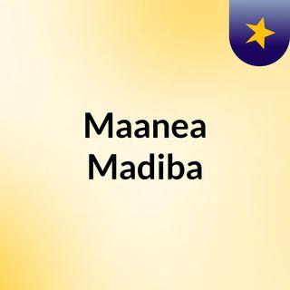 Maanea Madiba