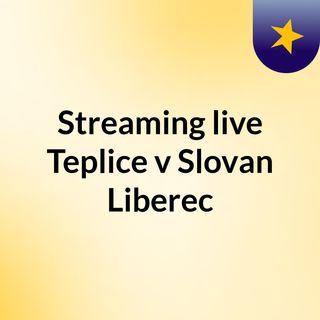 Streaming live Teplice v Slovan Liberec