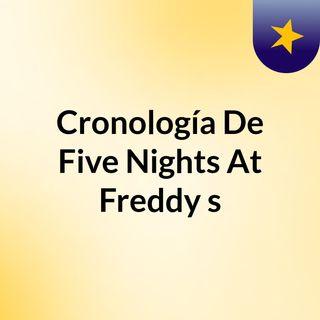 Cronología De Five Nights At Freddy's
