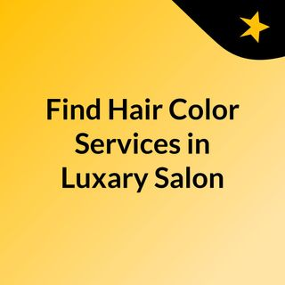 Find the Best Hair Treatments in Salon, Staten Island