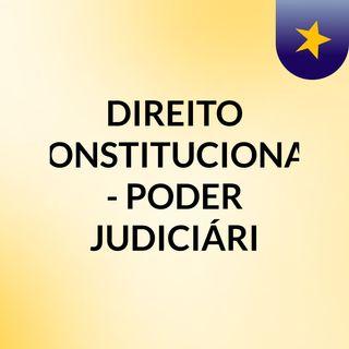 CF - PODER JUDICIÁRIO - JUIZ DIREITO TJM JUIZ ELEITORAL PRECATORIO OUTROS ORG