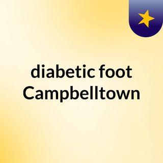 diabetic foot Campbelltown
