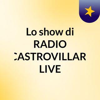 Lo show di RADIO CASTROVILLARI LIVE