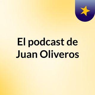 Pide Tu CanciónEpisodio 2 - El podcast de Juan Oliveros